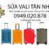 Sửa Vali tận nơi khu vực Hồ Chí Minh - 0949.020.878